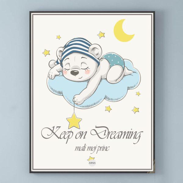 Kids Motiv: Keep on Dreaming, mali moj princ